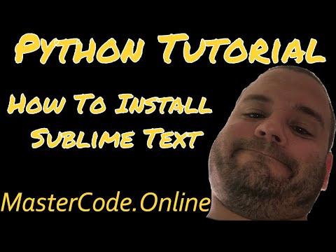 Python Tutorial: How to Install Sublime Text - Python Basics #15