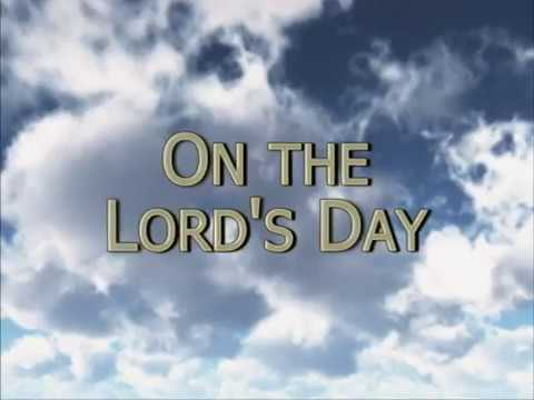 On the Lord's Day - 105