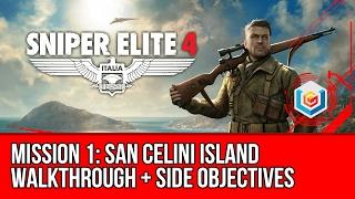 Sniper Elite 4 Walkthrough Mission 1: San Celini Island (All Side Objectives)