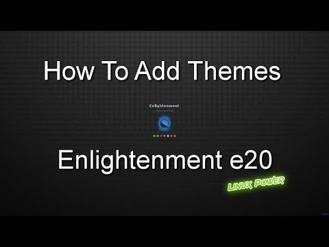 enlightenment e20 simple themes youtube