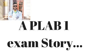 A PLAB 1 Exam Story.....( and winners of the giveaway) | PLAB series
