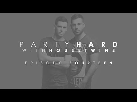 HouseTwins - Party Hard (Episode 14)