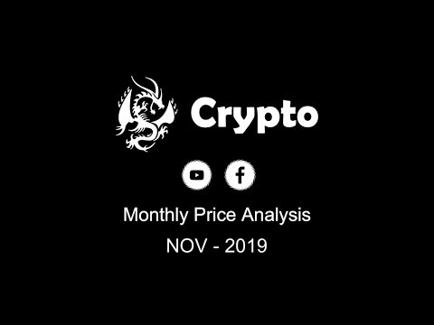 Monthly Price Analysis ( Nov – 2019 )  For Top 10 Cryptocurrencies | Crypto Analysis.