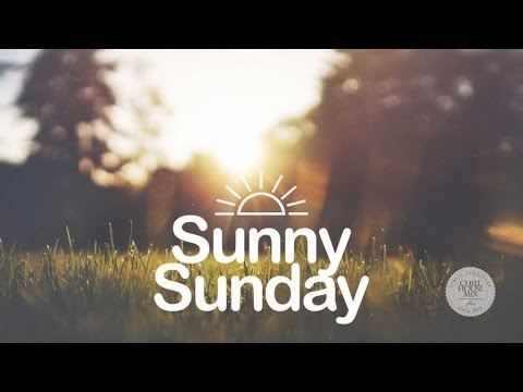 Sunny Sunday | Feel Good Mix 2016 ☀ K41343599