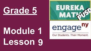 Eureka Math Grade 5 Module 1 Lesson 9