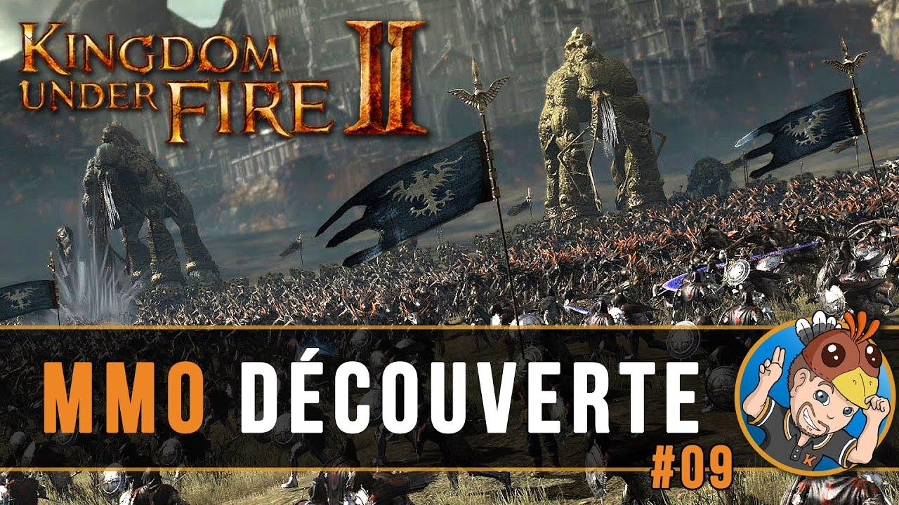 Download KINGDOM UNDER FIRE 2 : MMO Découverte, on joue en groupe ! #09