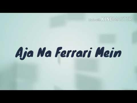 Aaja Na Ferrari Mein by Armaan Malik