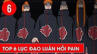 Top 6 lục đạo luân hồi Pain trong Naruto