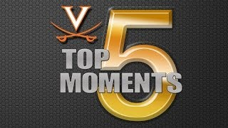 UVA: Top 5 Moments of 2013-14 Season