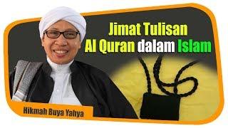 Jimat Tulisan Al Quran dalam Islam - Hikmah Buya Yahya