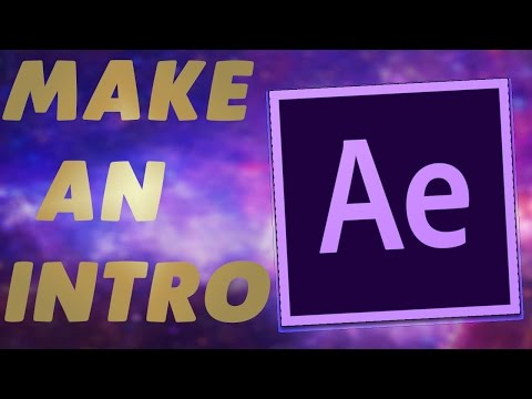 How To Make An Intro - Adobe After Effect CC