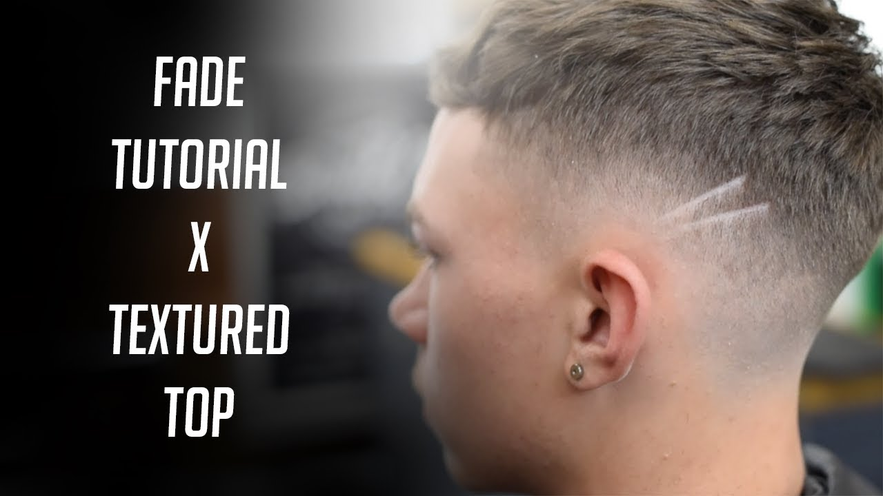 dc74e5083894f BARBER FADE TUTORIAL X TEXTURED TOP (Step by Step) - YouTube