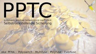 BitBasics - PPTC, die selbstrückstellende Sicherung