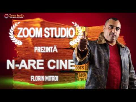 FLORIN MITROI - N-ARE CINE (Oficial Audio) HIT 2018