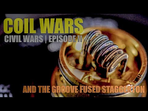 COILWARS | CIVIL WARS EPISODE II | And the Groove Fused Staggerton Coil