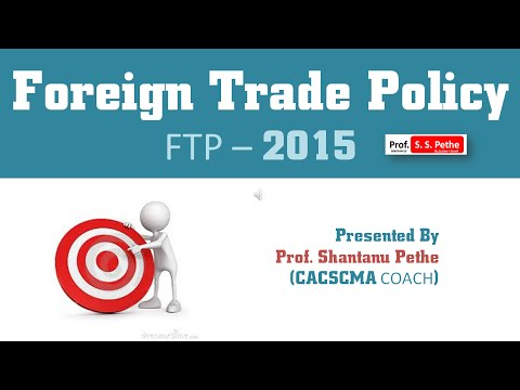 FTP 2015 = Part 1 : (Basic Concepts of FTP) | Foreign Trade Policy | trade and commerce