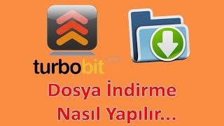 #2. TURBOBIT.NET UZERINDEN DOSYA INDIRME NASIL YAPILIR