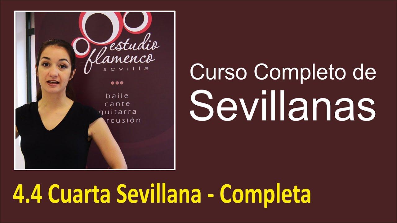 4.4 Cuarta Sevillana - Completa | Curso de sevillanas, aprende a ...