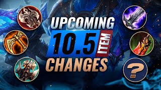 MASSIVE CHANGES: New ITEM REWORKS, Buffs, & NERFS Coming in Patch 10.5 - League of Legends