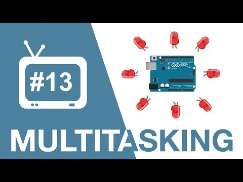Arduino Tutorial - 13. Multitasking