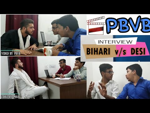 Bihari v/s Desi - Interview | Funny Video | PBVB