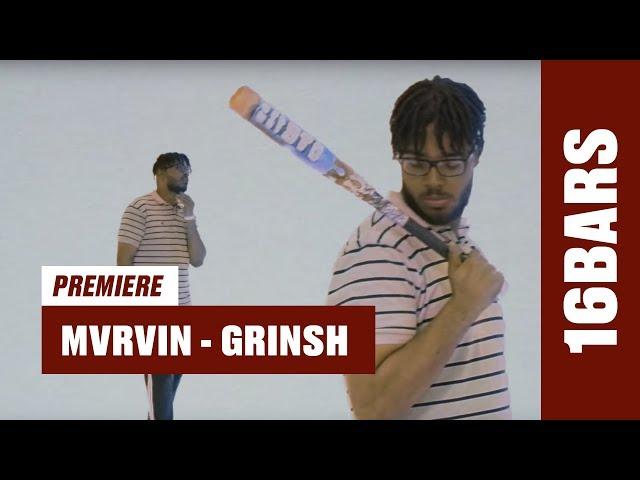 MVRVIN - GRINSH (Prod. By MINX) |16BARS.TV Videopremiere