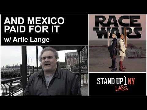 And Mexico Paid For It w/ Artie Lange