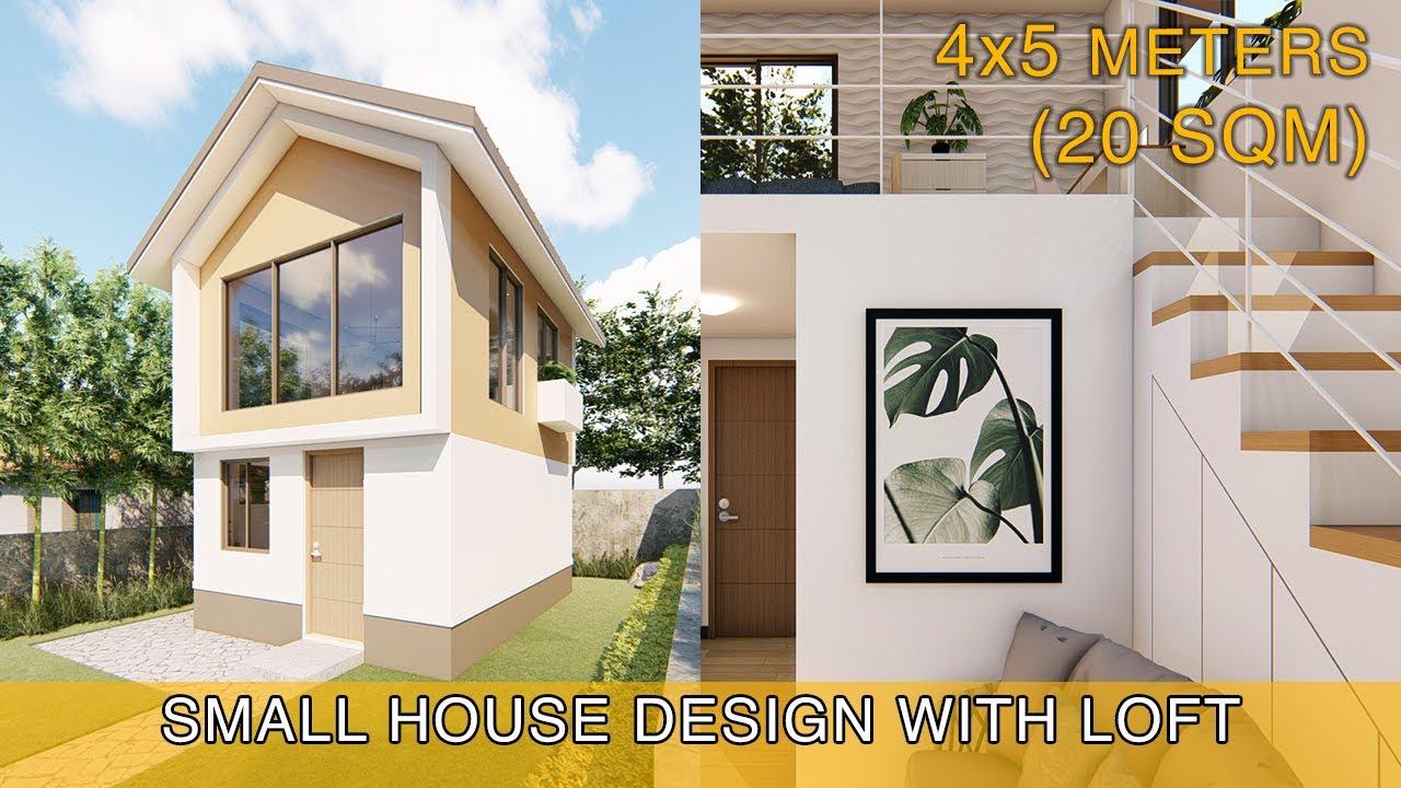 Small House Design Idea 4x5 Meters 20sqm With Loft Loft House Design Small House Design Small House Interior Design