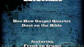 Hee Haw Gospel Quartet Dust on the Bible