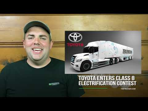 The Trucker News Channel — Toyota Looks to Electrify