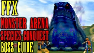Final Fantasy X - Monster Arena Boss Guide - Species Conquest - AI, Tips & Tricks