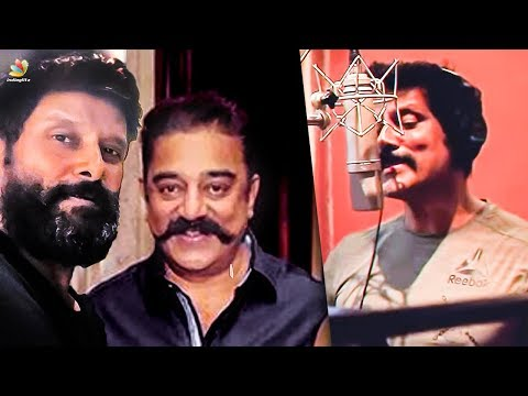 Vikram Does it for Kamal Haasan   Hot Tamil Cinema News    Kadaram Kondan