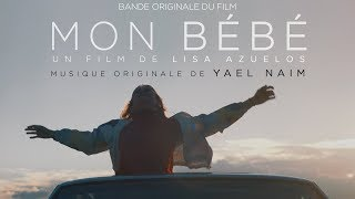 Yael Naim : A Part of Us (bande originale de Mon Bébé)