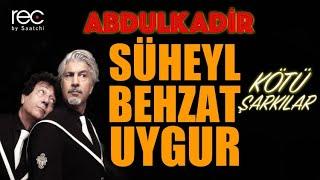 Download Süheyl & Behzat Uygur - Kötü Şarkılar MP3 song and Music Video