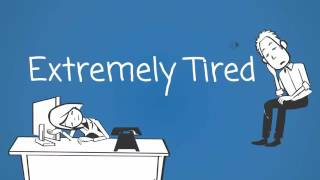 why i always feel tired -  why would someone be tired all the time