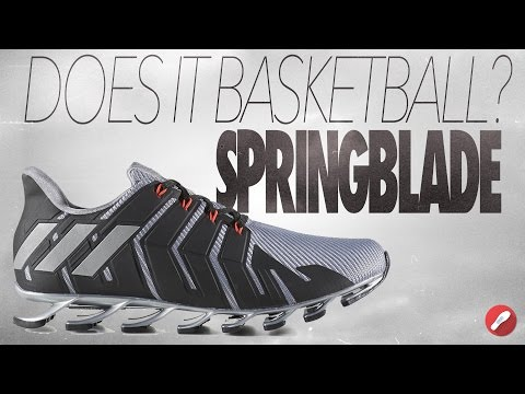 Does It Basketball? Adidas Springblade!