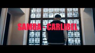 SAMRA - CARLIBEL (prod. by Lerog & Beatzarre)