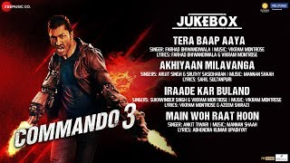 Commando 3 - Full Movie Audio Jukebox | Vidyut Jammwal, Adah Sharma, Angira Dhar