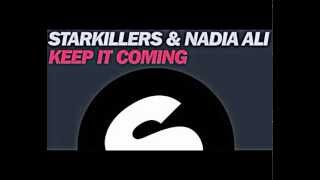 Download Starkillers feat. Nadia Ali - Keep It Coming (Mario Cross Booty Mix 2013) MP3 song and Music Video