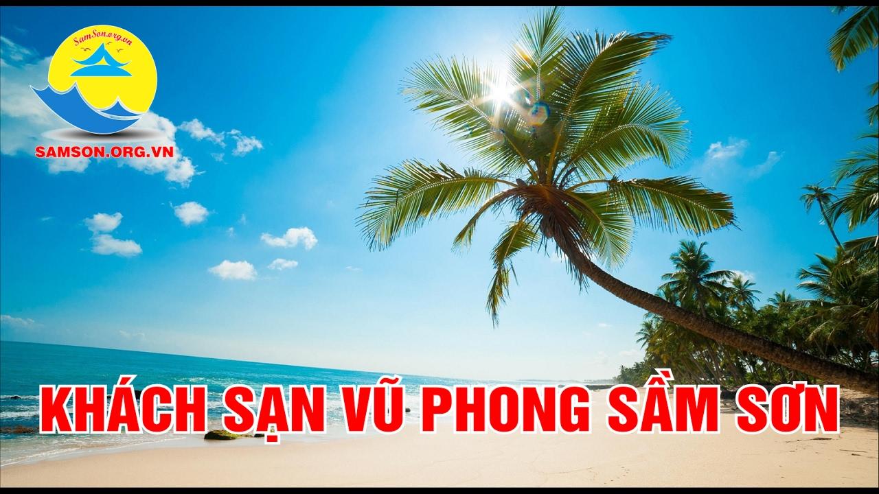 Khách sạn Vũ Phong Sầm Sơn Thanh Hóa