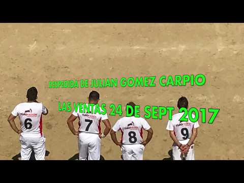 JULIAN GOMEZ CARPIO DESPEDIDA LAS VENTAS 24 SEPT 2017