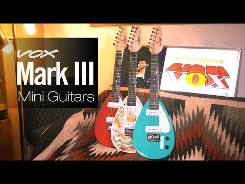 VOX Mark III Mini Guitars- First Look