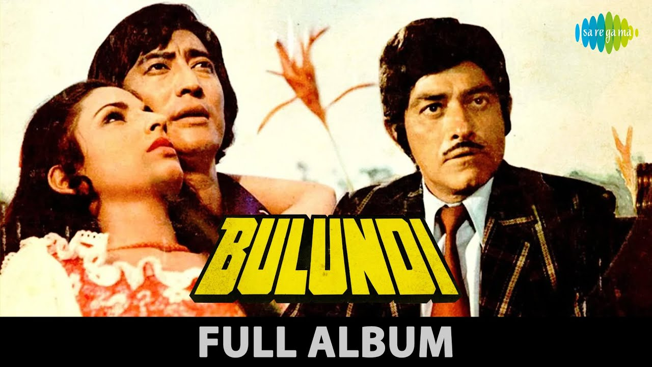 Bulandi   1981   Kaho Kahan Chale   Are Dil Se Dil Mile   Raaj Kumar   Asha Parekh   Full Album