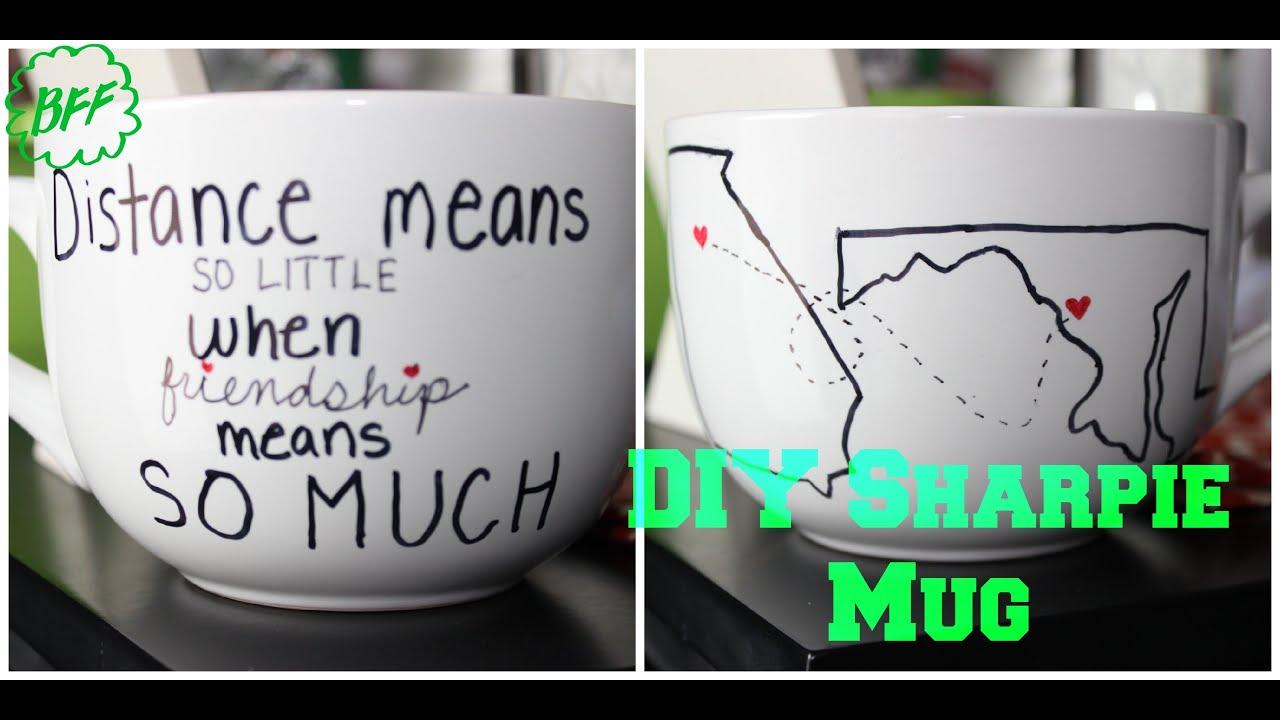 DIY Gifts: Long Distance Friendship Sharpie Mug! - YouTube