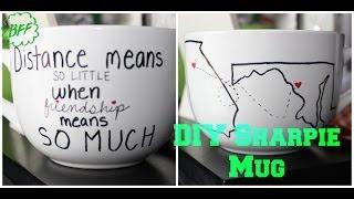 Diy Gifts:  Long Distance Friendship Sharpie Mug!