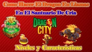 Como Hacer El Dragon En Llamas De Dragon City