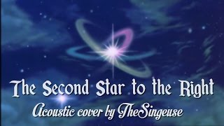 Peter Pan - The Second Star to the Right (Acoustic) [COVER]