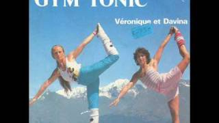Veronique & Davina - Gym Tonic