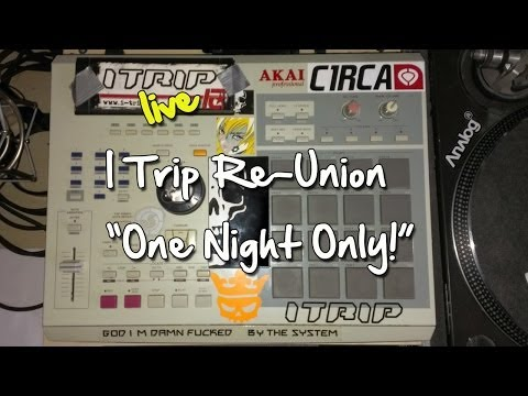I Trip live, Re-Union (one night only) @ Hype Club, Stuttgart