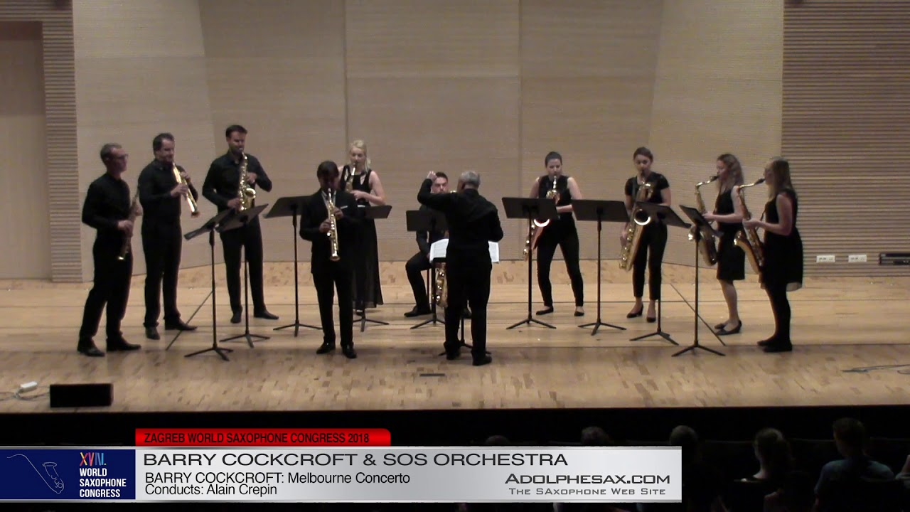 Melbourne Concerto by Barri Cockcroft   Barry Cockcroft & SOS Sax Orchestra   XVIII World Sax Congre
